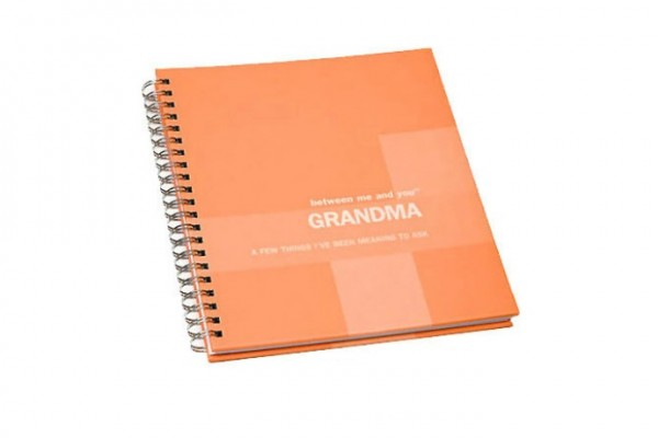 Between you and me Grandma: Memory journals for everyone in your family