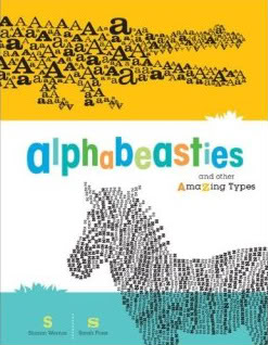 Alphabeasties, not just for the next generation of Type Nerds
