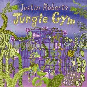 Come hang out on Justin Roberts' new Jungle Gym