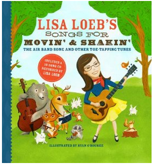 Lisa Loeb's kids' music gets you ready to move and shake. (Yes, you too.)