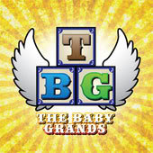 The Baby Grands really are grand, baby