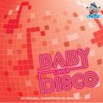 Let disco save your sanity with this groovy Baby Loves Disco CD