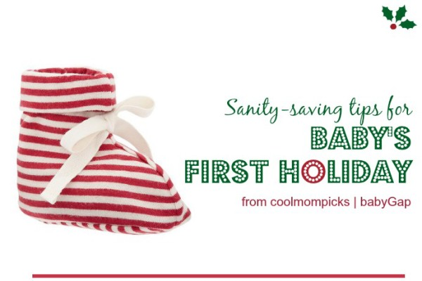 tips for baby's first holiday from cool mom picks babyGap