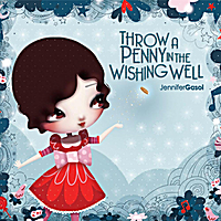 Wishing for a great kids' CD? Throw a Penny in the Wishing Well