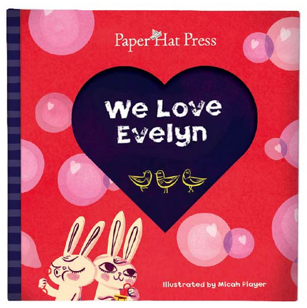 Wonderful new personalized books for kids: If it's in print, it must be true…I love you!