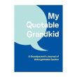 holiday gift: my quotable grandkid book