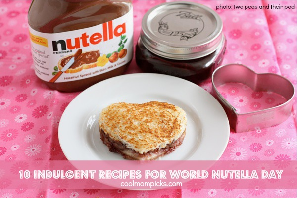 10 nutella recipes for World Nutella Day | Cool Mom Picks