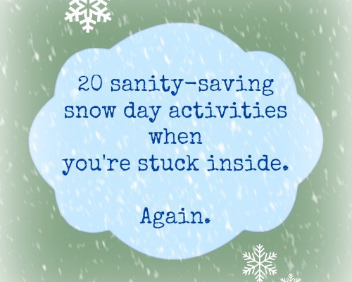 snow day activities guide | cool mom picks