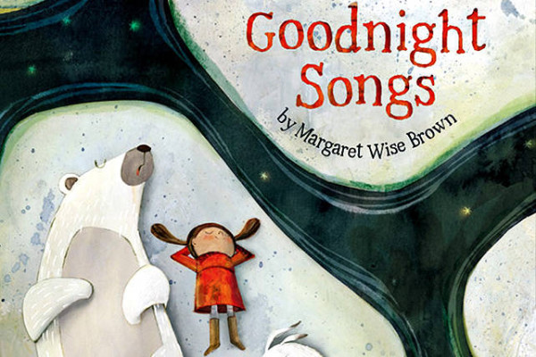 Goodnight Songs, Margaret Wise Brown | Cool Mom Picks