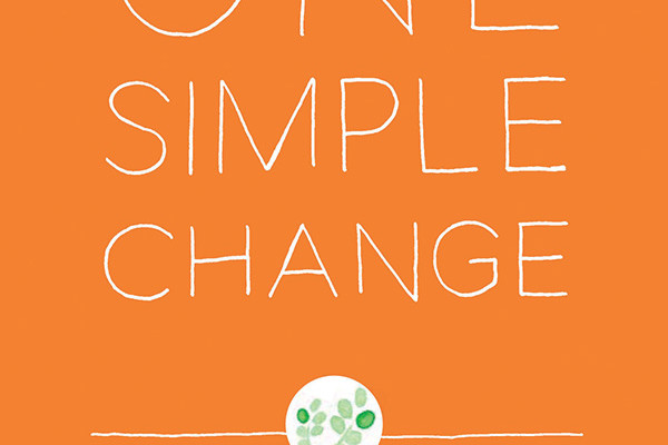 One Simple Change by Winnie Abramson for easy healthy living tips