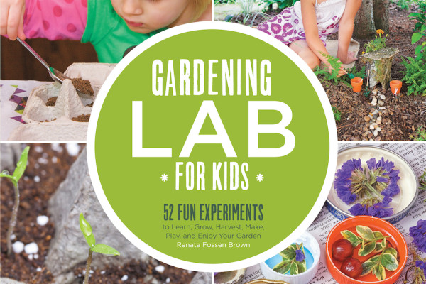 Gardening Lab for Kids by Renata Fossen Brown | Cool Mom Picks