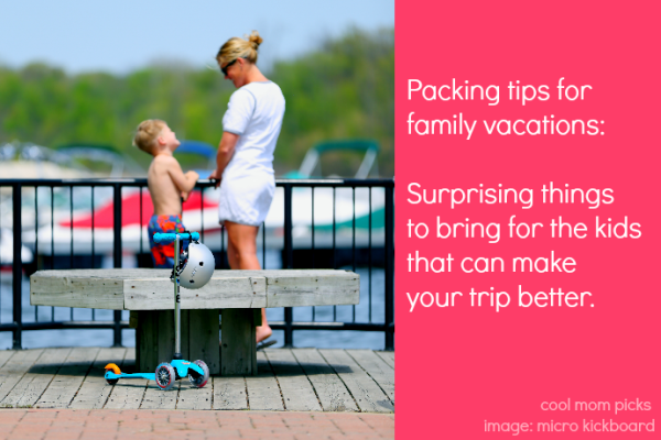 Surprising packing tips for family vacations from Cool Mom Picks