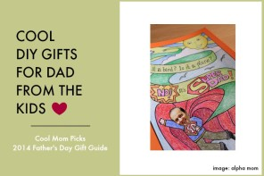 10 cool DIY gifts from the kids: 2014 Father's Day Gift Guide