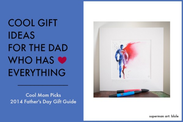 Gift ideas for the dad who has everything | Cool Mom Picks Father's Day Gifts 2014