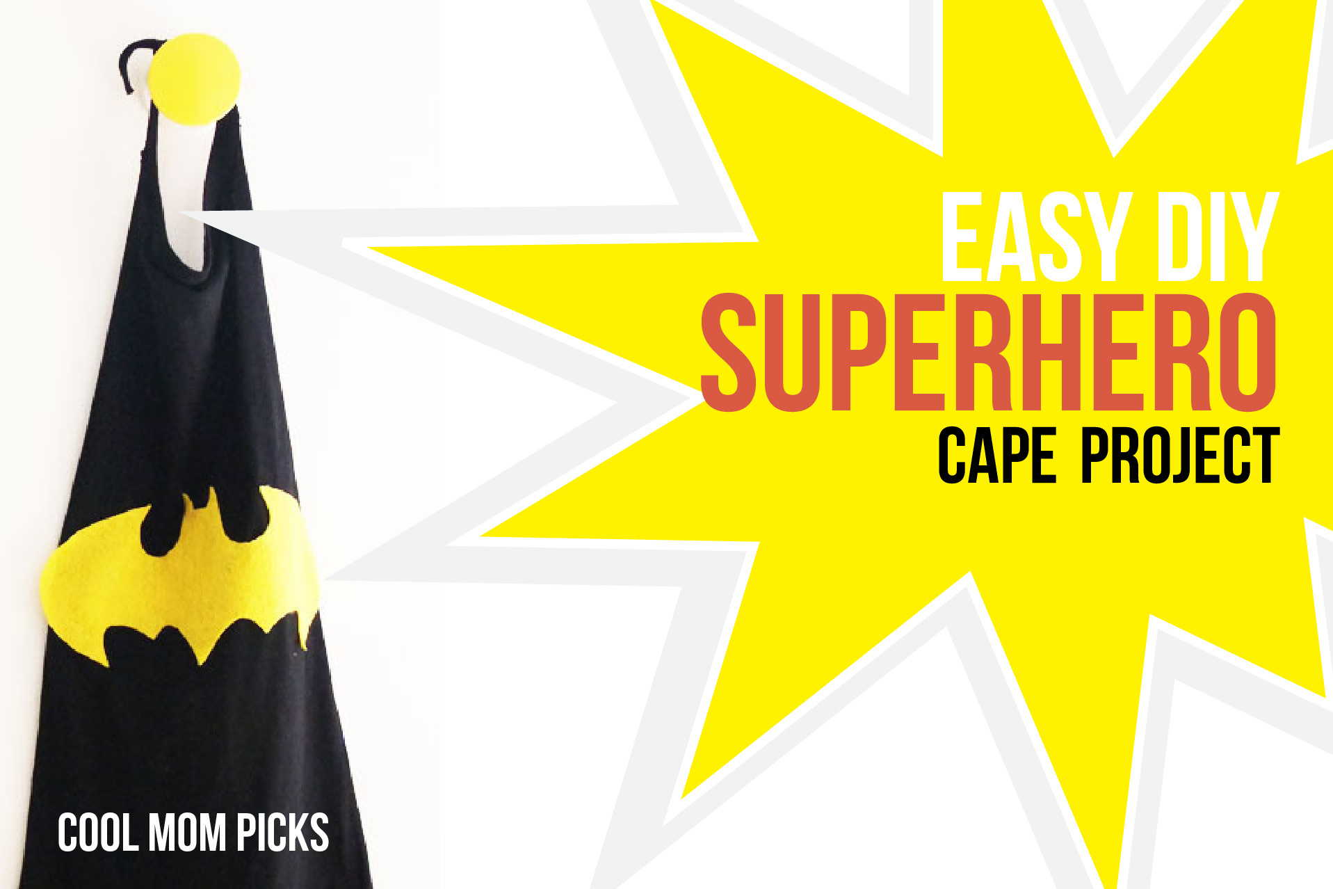 Easy DIY superhero cape project, no pattern required. See? Easy!