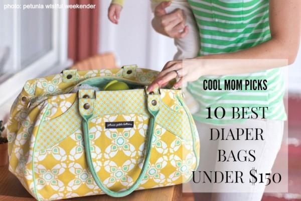 The 10 best diaper bags under $150 | coolmompicks.com