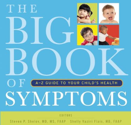 Big Book of Symptoms by the AAP: A new parent must-have
