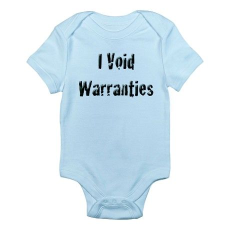 I void warranties onesie on coolmomtech.com