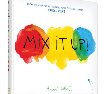Mix it Up! Interactive picture book by Hervé Tullet | CoolMomPicks.com