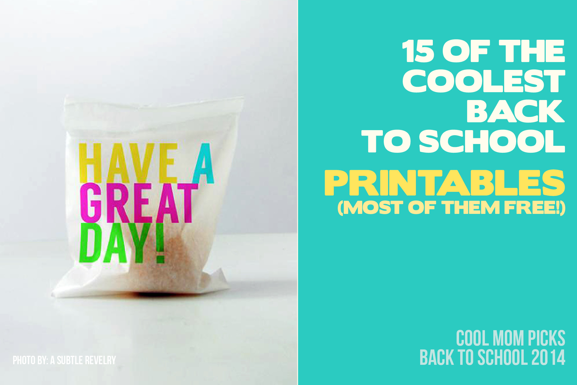15 of the coolest back to school printables: Back to School Guide 2014