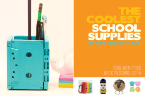 The coolest school supplies to make school more fun: Back to School Guide 2014