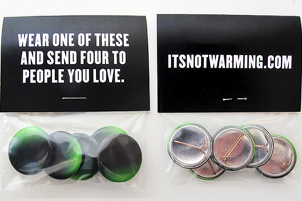 Milton Glaser buttons: It's Not Warming, It's Dying