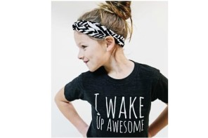 We found it: the adorable I Wake Up Awesome tee, and other cool, fun kids t-shirts for fall