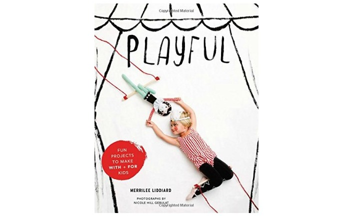 Playful: A book of easy crafts for kids that will inspire imagination and play.