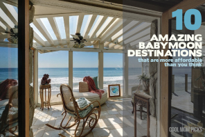 10 awesome babymoon destinations, with the luxury vacation rentals to match