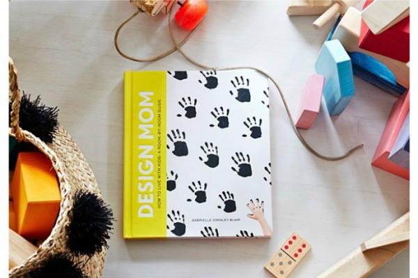 Design Mom book by Gabrielle: How to live with kids, a room by room guide