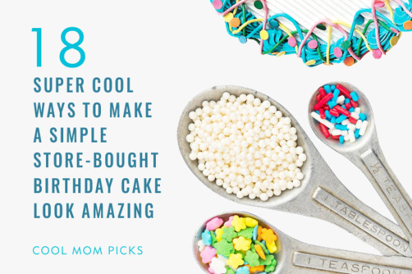 18 easy cake decorating ideas to make store-bought cakes look fantastic | Cool Mom Picks