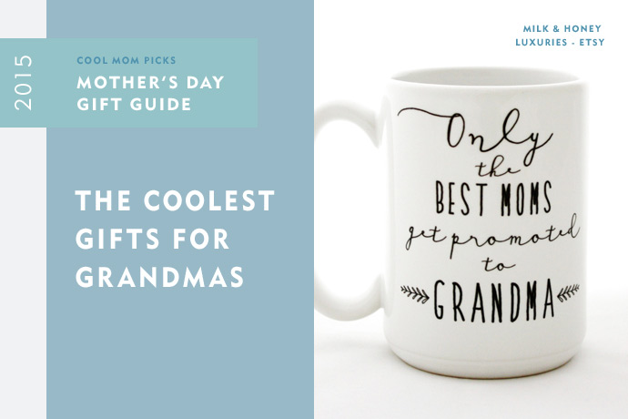 2015 mother 39 s day gift guide coolest gifts for grandma for What to get grandma for mother s day