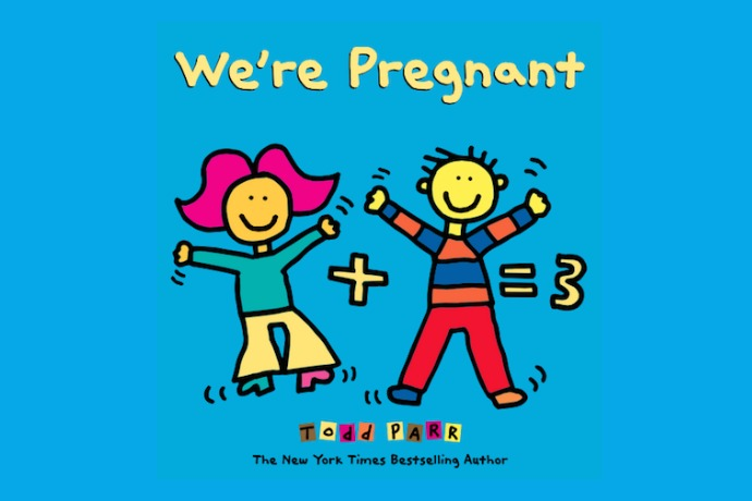 We're Pregnant by Todd Parr: A funny, free ebook for new moms that gives back to kids in need