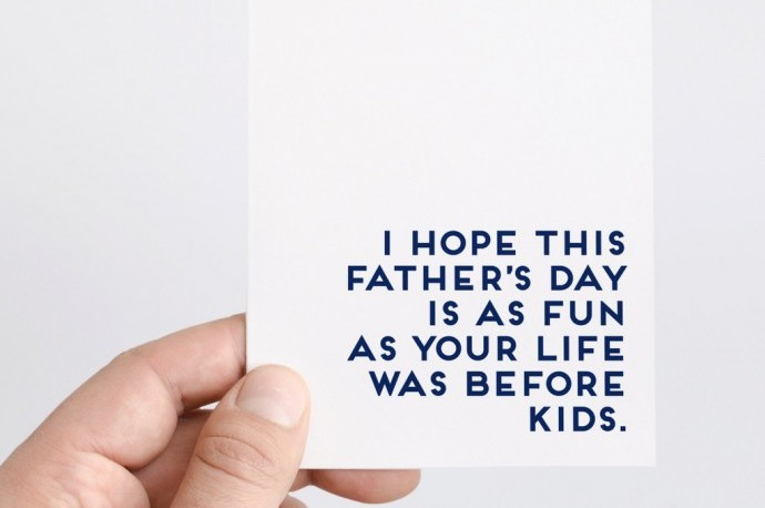 25 hilarious Father's Day cards without a single reference to lawnmowers or golf.