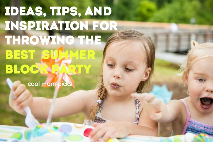 10 Fantastic Fun Block Party Ideas To Make It The Hit Of Summer
