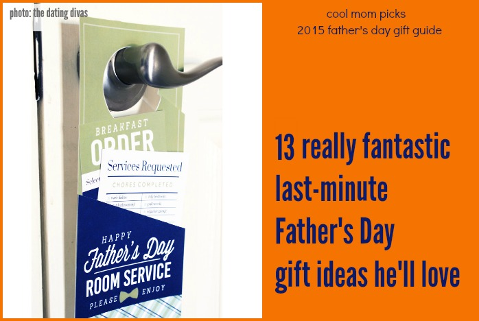 13 great ideas for last minute Father's Day gifts | Father's Day Gift Guide 2015