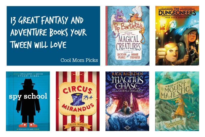 13 great fantasy and adventure books for tweens. Get ready to buy the sequels!