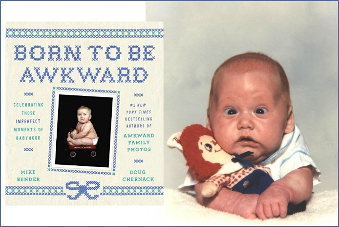 Born to be Awkward: More laughing out loud from the people who brought you Awkward Family Photos