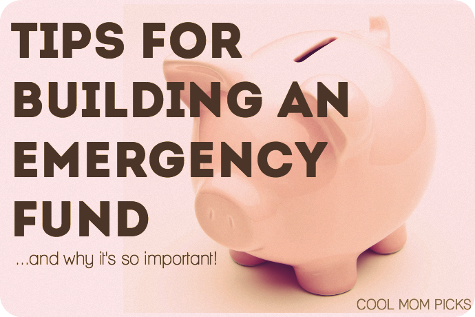 Tips for building an emergency fund, and why it's so important for parents.