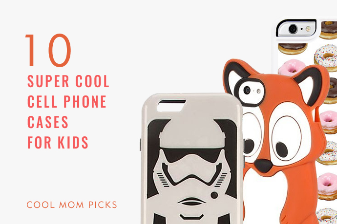 10 super cool cell phone cases for kids. (You might want them too. Just saying.)