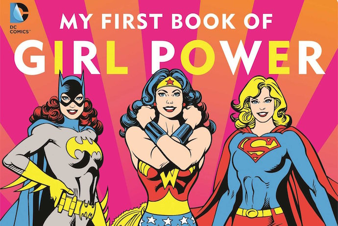 My First Book of Girl Power. Lasso of Truth, not included.