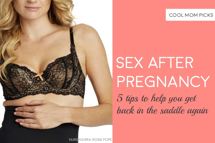 Sex after pregnancy: 5 tips from Rosie Pope to help you get back in the saddle again