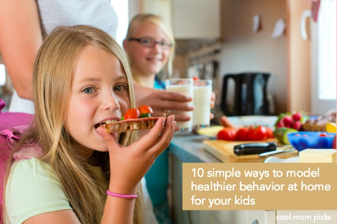 10 super simple tips for modeling healthier behavior for your kids.