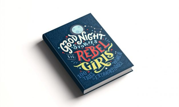 Good Night Stories for Rebel Girls: The best bedtime book you'll ever read.