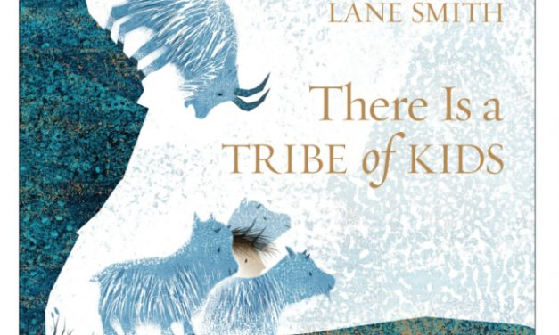 There is a Tribe of Kids by Lane Smith is pure wonder