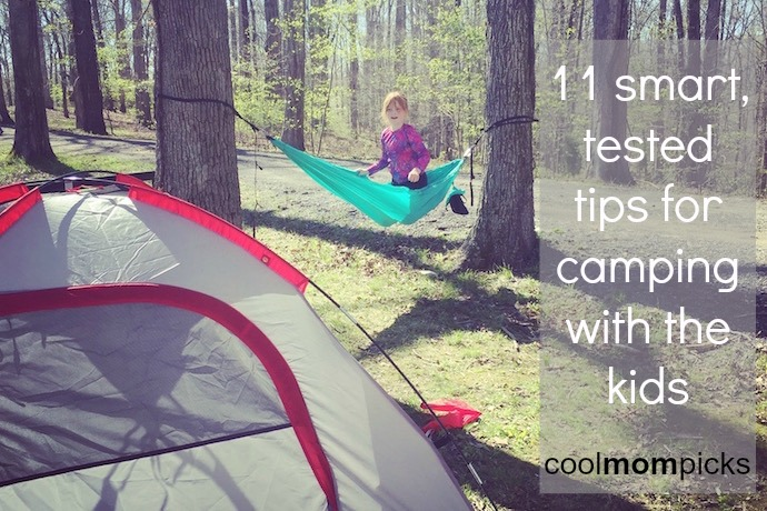 11 truly clever tips and tricks for camping with kids to make it fun and easy. (Well, easy as possible.)