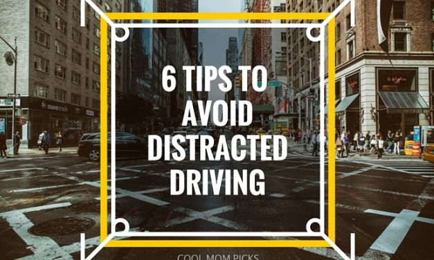 6 smart tips to help prevent distracted driving and make car rides safer for families