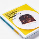 Remarkably Average Parenting: The hilarious parenting book for the social media generation