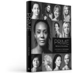 Prime: The photography book of women who make us want to be better women.