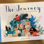 The Journey by Francesca Sanna: A powerful look at the refugee experience, for children.